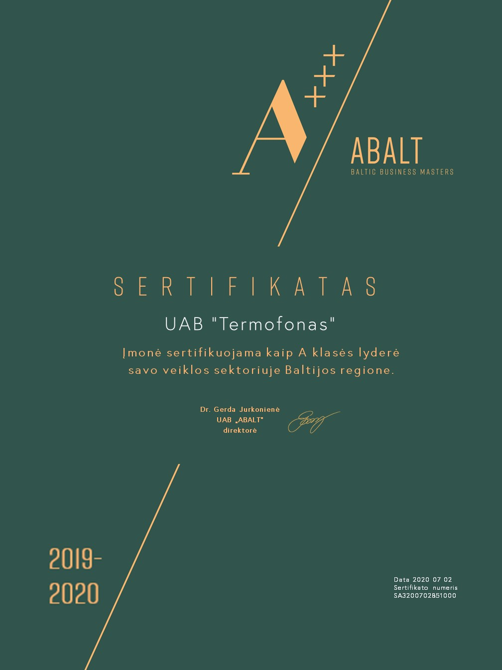 We received recognition as a leader in Class A in the Baltic countries